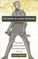 Cover of: The nation as a local metaphor