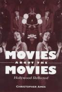 Cover of: Movies About the Movies