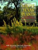 Cover of: Native Texas plants