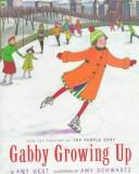 Cover of: Gabby growing up