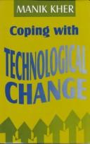 Cover of: Coping with technological change
