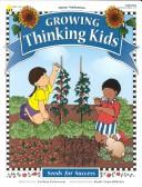 Cover of: Growing thinking kids