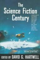 Cover of: The science fiction century by edited by David G. Hartwell.