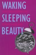 Cover of: Waking Sleeping Beauty