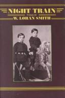 Cover of: Night train | W. Loran Smith