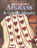 Cover of: Afghans & crochet classics |