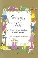 Cover of: Worth your weight