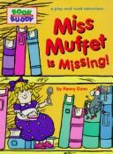 Cover of: Miss Muffet is missing!