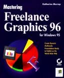 Cover of: Mastering Freelance Graphics 96 for Windows 95