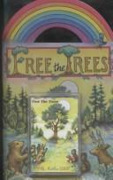 Cover of: Free the trees