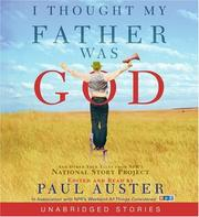Cover of: I Thought My Father Was God CD: And Other True Tales from NPR's National Story Project