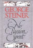 Cover of: No passion spent: essays 1978-1995