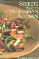 Cover of: Secrets from a vegetarian kitchen