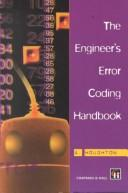 Cover of: The engineer's error coding handbook