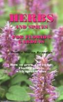 Cover of: Herbs and spices for Florida gardens