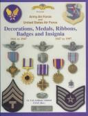 Cover of: Medals of America presents decorations, medals, ribbons, badges, and insignia of the United States Air Force