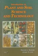 Cover of: Introduction to plant and soil science and technology