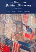 The American political dictionary by Jack C. Plano