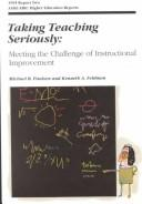 Cover of: Taking teaching seriously | Michael B. Paulsen