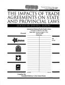 Cover of: The impacts of trade agreements on state and provincial laws |