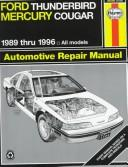 Cover of: Ford Thunderbird & Mercury Cougar automotive repair manual