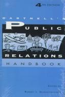 Cover of: Dartnell's public relations handbook | Robert L. Dilenschneider, editor.