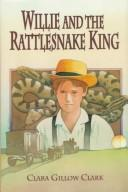 Cover of: Willie and the rattlesnake king