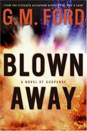 Cover of: Blown Away | G.m. Ford