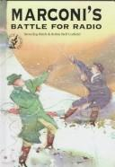 Cover of: Marconi's battle for radio
