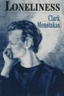 Loneliness by Clark E. Moustakas