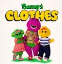Cover of: Barney's clothes