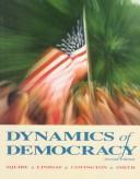 Cover of: Dynamics of democracy | Peverill Squire ... [et al.].