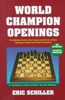 Cover of: World champion openings | Eric Schiller