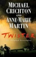 Cover of: Twister: the original screenplay