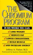 Cover of: chromium program | Fisher, Jeffrey A.