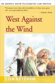 Cover of: West Against the Wind | Liza Ketchum