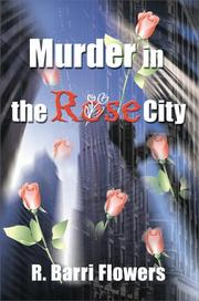 Cover of: Murder in the Rose City | R. Barri Flowers