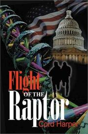 Cover of: Flight of the Raptor | Cord Harper