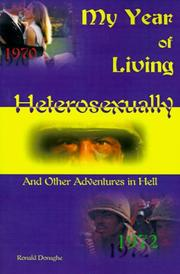 Cover of: My Year of Living Heterosexually | Ronald Donaghe