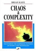 Chaos & complexity by Brian H. Kaye