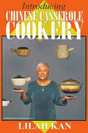 Introducing Chinese Casserole Cookery by Lilah Kan