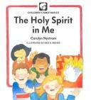 Cover of: The Holy Spirit in me