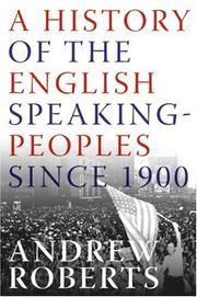 Cover of: A History of the English-Speaking Peoples Since 1900