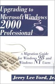 Cover of: Upgrading to Microsoft Windows 2000 Professional | Jerry Lee Ford Jr.