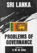 Cover of: Sri Lanka, problems of governance |