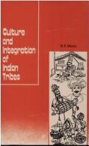 Cover of: Culture and integration of Indian tribes