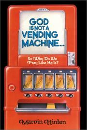 Cover of: God Is Not a Vending Machine | Marvin Hinten