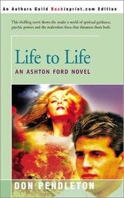 Cover of: Life to Life: An Ashton Ford Novel (Ashton Ford)