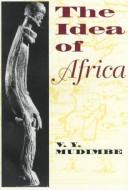 Cover of: The idea of Africa