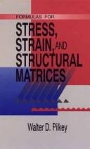 Cover of: Formulas for stress, strain, and structural matrices